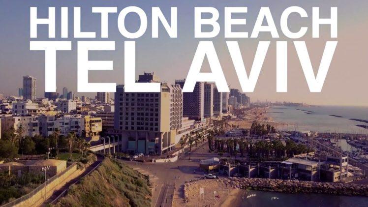 Forget Sh*t Weather: Hilton Beach, Tel Aviv